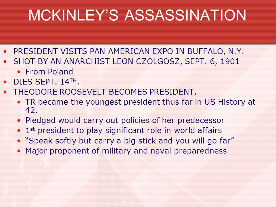 MCKINLEYS ASSASSINATION PRESIDENT VISITS PAN AMERICAN EXPO IN BUFFALO, N.Y. SHOT BY AN ANARCHIST LEON CZOLGOSZ, SEPT. 6, 1901 From Poland DIES SEPT. 1