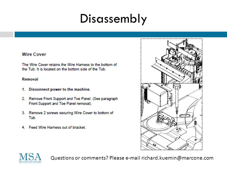 Disassembly Questions or comments? Please e-mail richard.kuemin@marcone.com