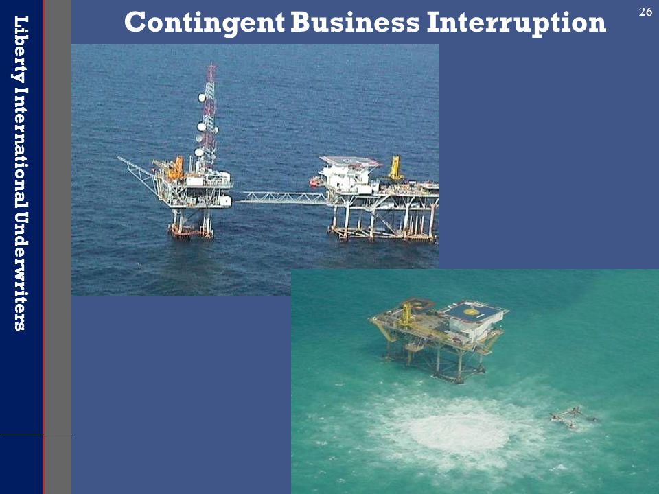 Liberty International Underwriters 26 Contingent Business Interruption