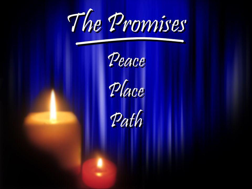 The Promises Peace Place Path The Promises Peace Place Path