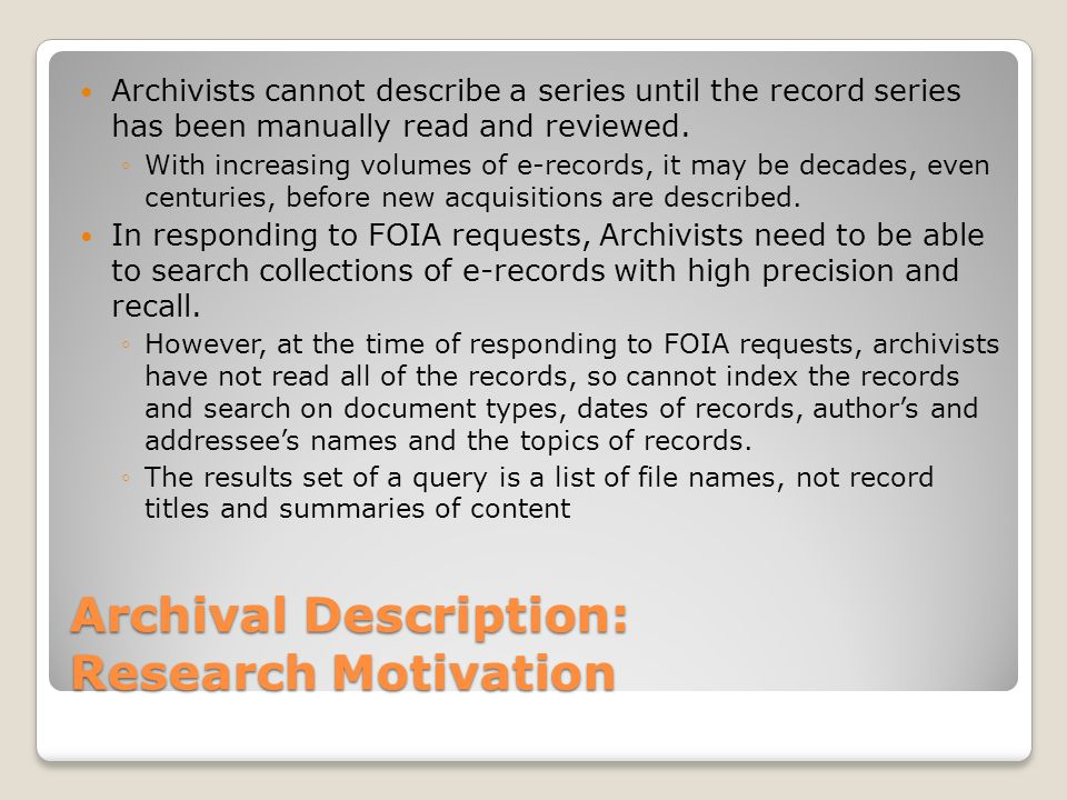 Archival Description: Item Scope and Content Note Descriptions of records include names of author(s) and addressees, topics, actions and sometimes dates.