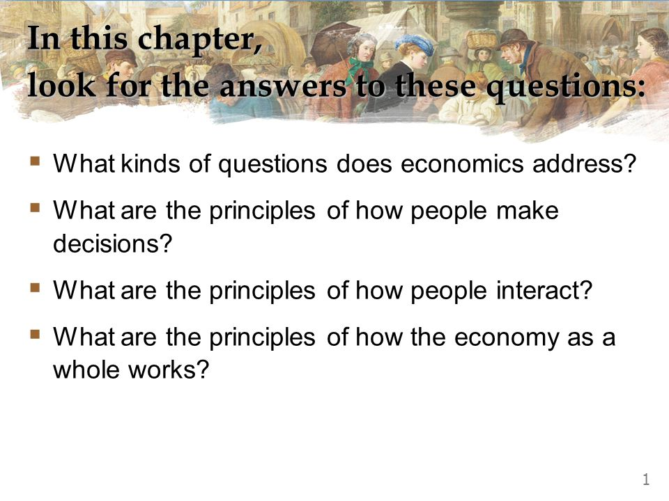 © 2010 South-Western, a part of Cengage Learning, all rights reserved C H A P T E R 2010 update Ten Principles of Economics M icroeconomics P R I N C