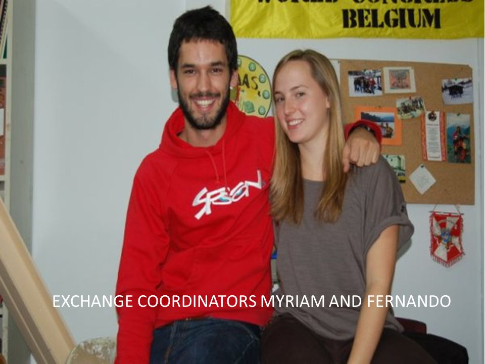 EXCHANGE COORDINATORS MYRIAM AND FERNANDO