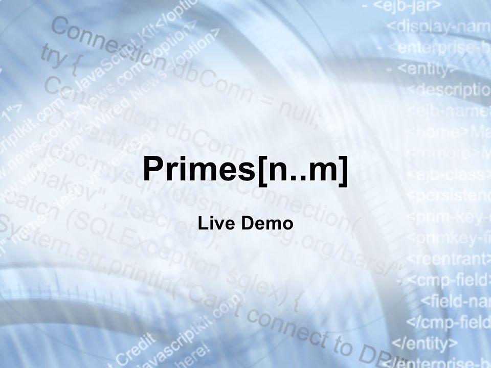 Primes[n..m] Live Demo