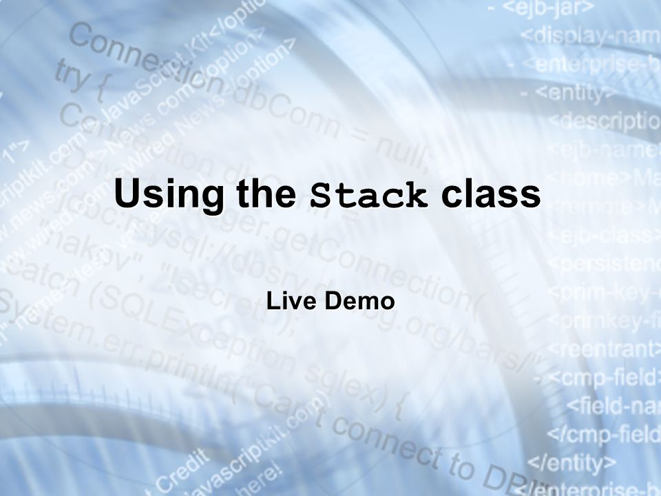 Using the Stack class Live Demo