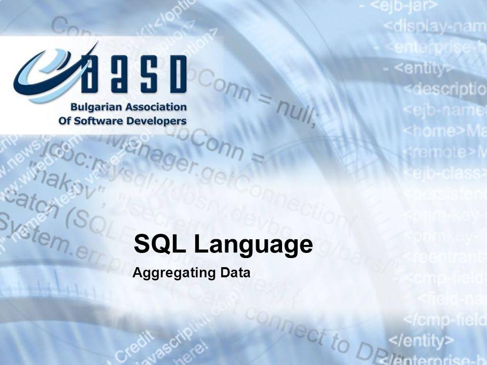 SQL Language Aggregating Data