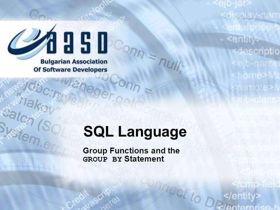 SQL Language Group Functions and the GROUP BY Statement