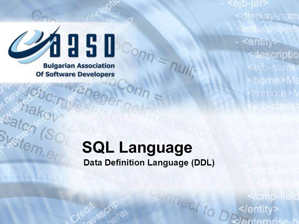 SQL Language Data Definition Language (DDL)