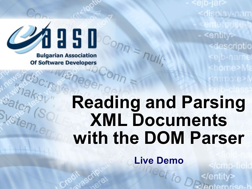 Reading and Parsing XML Documents with the DOM Parser Live Demo