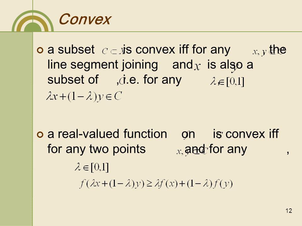 13 Convex convex set concave set convex functionconcave function neither convex nor concave