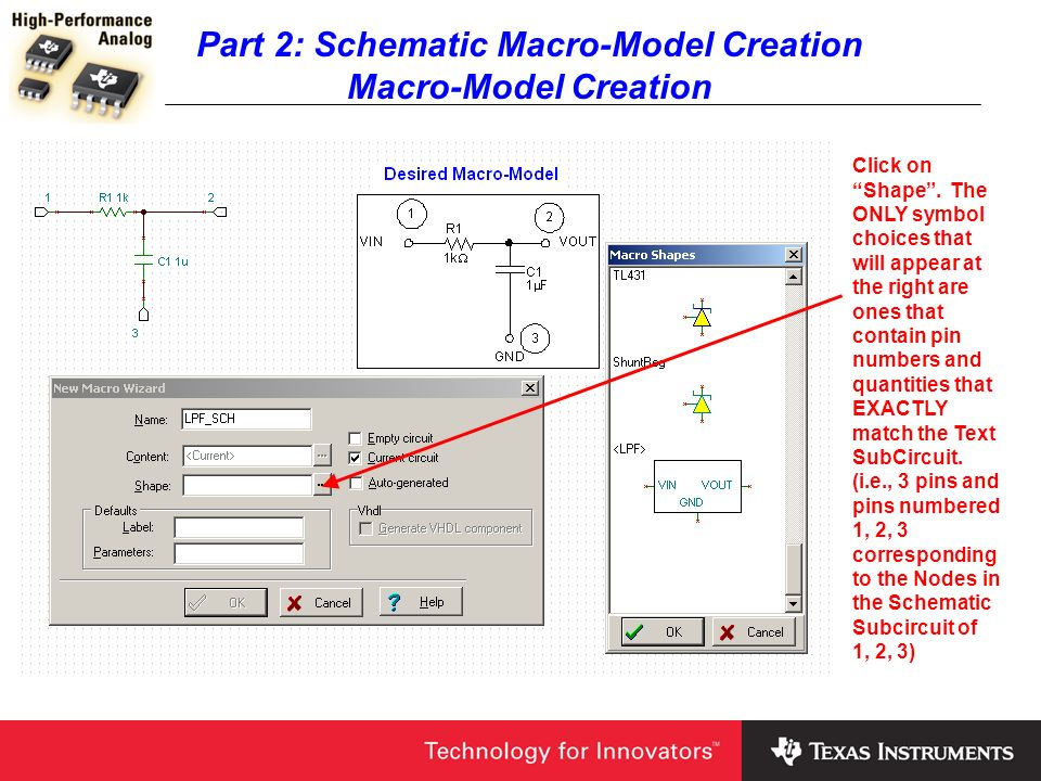 Part 2: Schematic Macro-Model Creation Macro-Model Creation Click on Shape. The ONLY symbol choices that will appear at the right are ones that contai