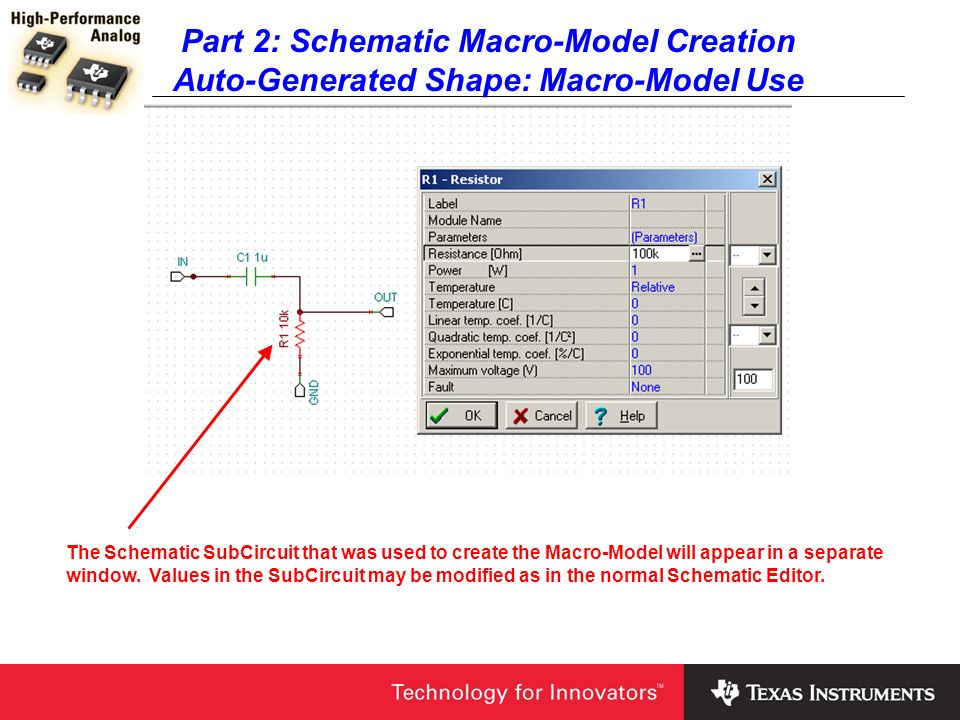 Part 2: Schematic Macro-Model Creation Auto-Generated Shape: Macro-Model Use The Schematic SubCircuit that was used to create the Macro-Model will app