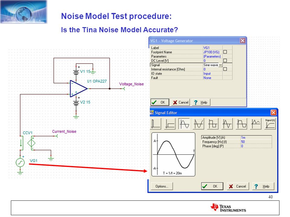 40 Noise Model Test procedure: Is the Tina Noise Model Accurate?