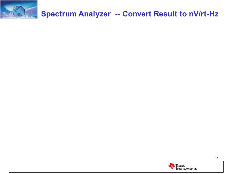 67 Spectrum Analyzer -- Convert Result to nV/rt-Hz