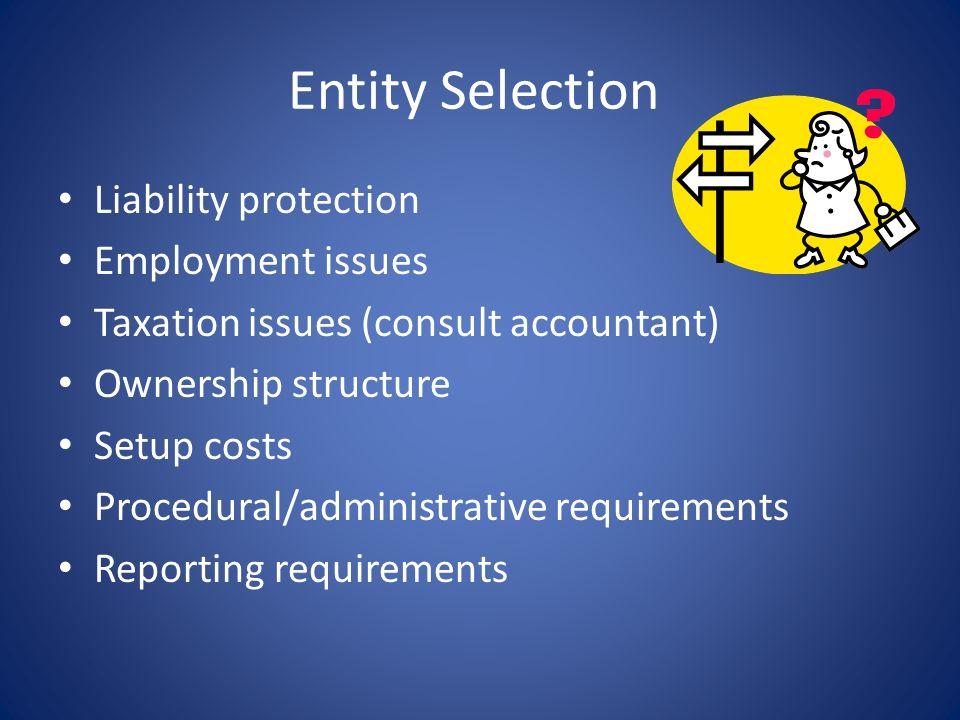 Partnerships Advantages – Flexibility – Established case law / procedures – Limited Partnerships – gifting / control / management Disadvantages – LIAB