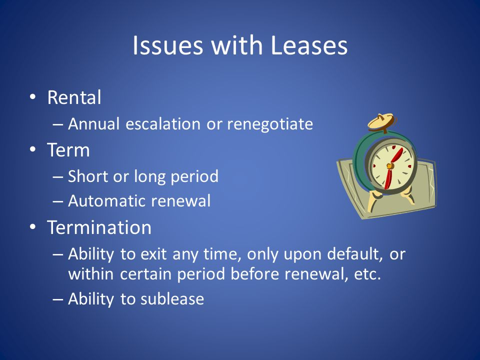 Types of Leases In addition to rent & other costs…. Single Net – Tenant pays real estate taxes Double Net – Tenant pays real estate taxes + building i