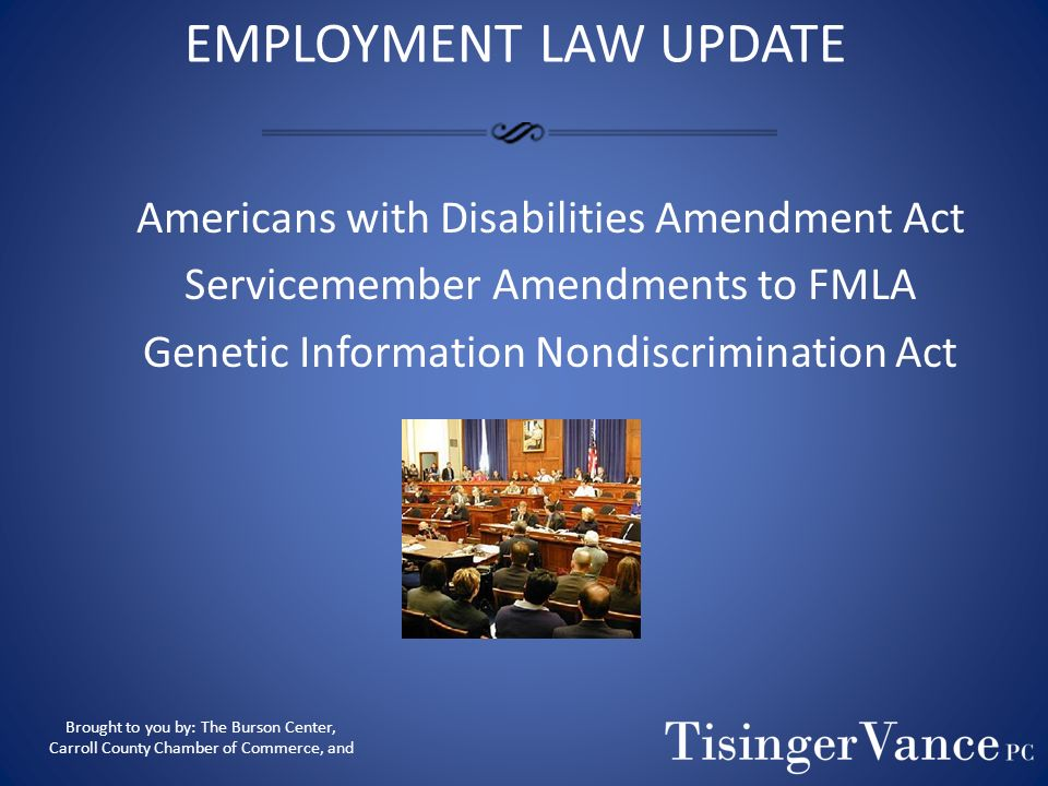 Stacey L. Blackmon Employment Law: Recent Updates Phone:(770) 834-4467 Fax:(770) 834-0360 Email: sblackmon@tisingervance.com