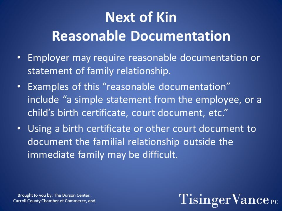 Next of Kin The nearest blood relative, other than the covered servicemembers spouse, parent, son, or daughter, in the following order of priority: –