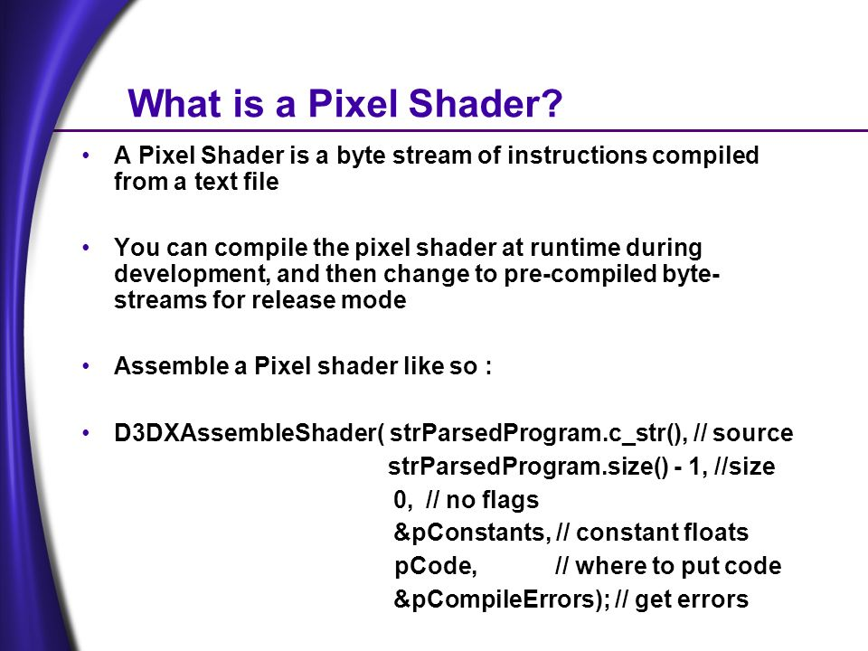 What is a Pixel Shader.