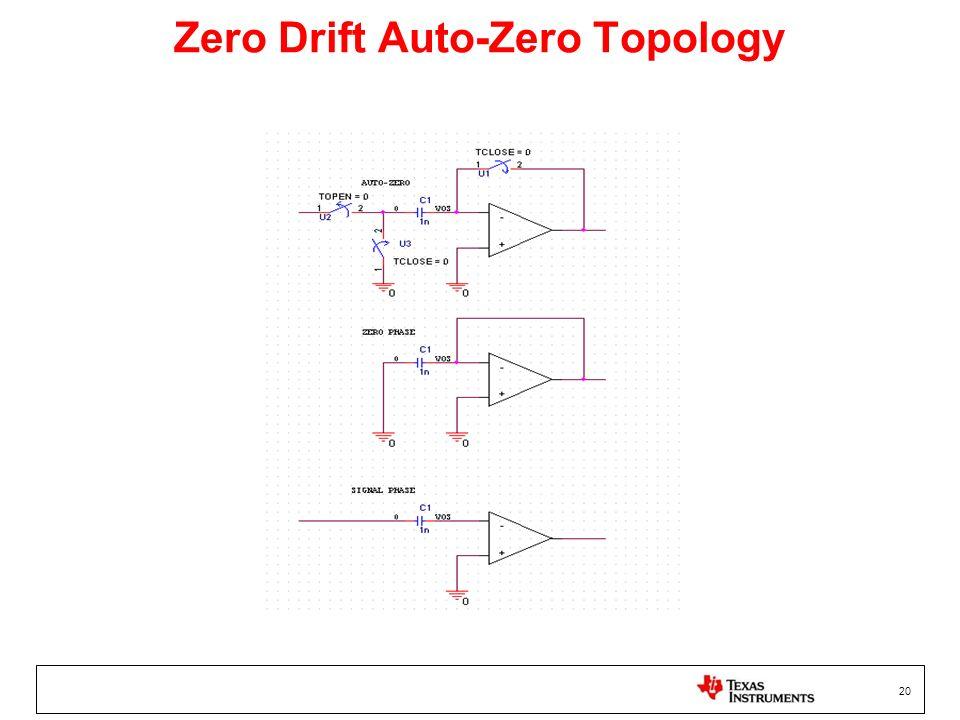20 Zero Drift Auto-Zero Topology