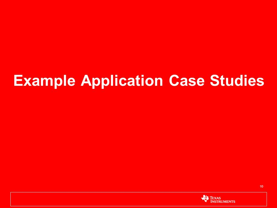 10 Example Application Case Studies