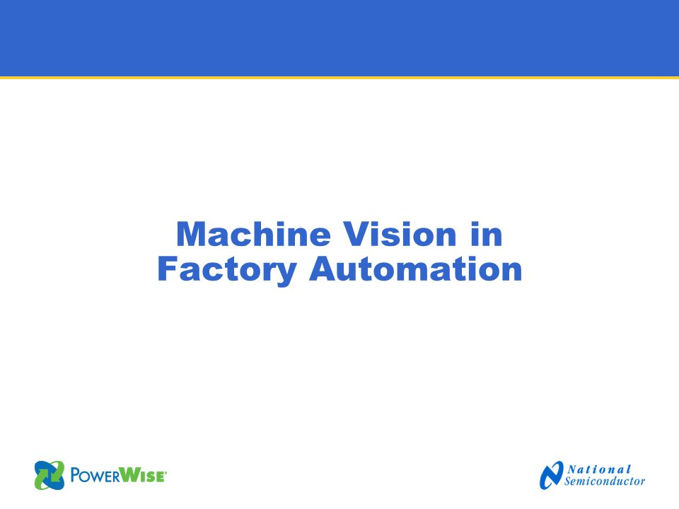 Machine Vision in Factory Automation