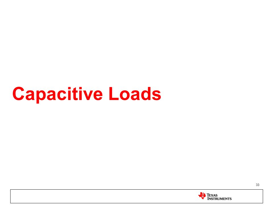 33 Capacitive Loads