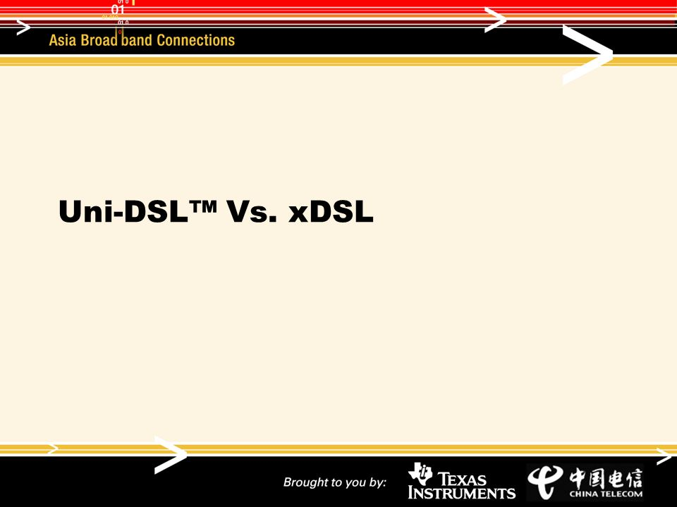 Uni-DSL Vs. xDSL