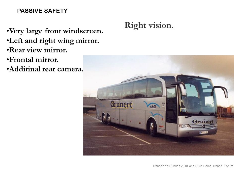 Transports Publics 2010 and Euro China Transit Forum PASSIVE SAFETY Right vision.