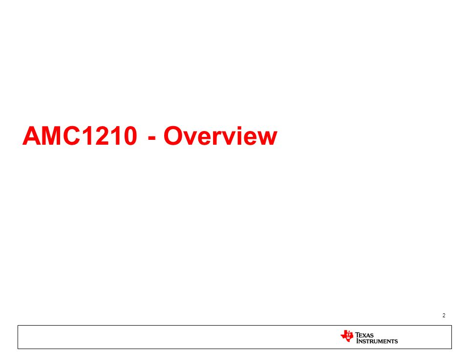 2 AMC1210 - Overview