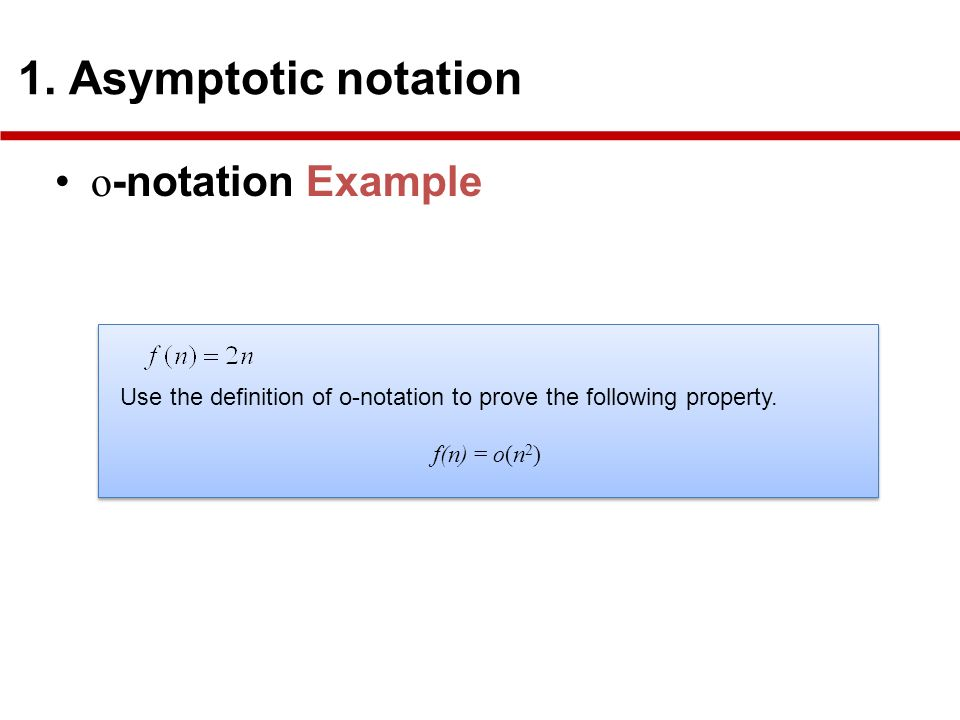 o -notation Example 1.