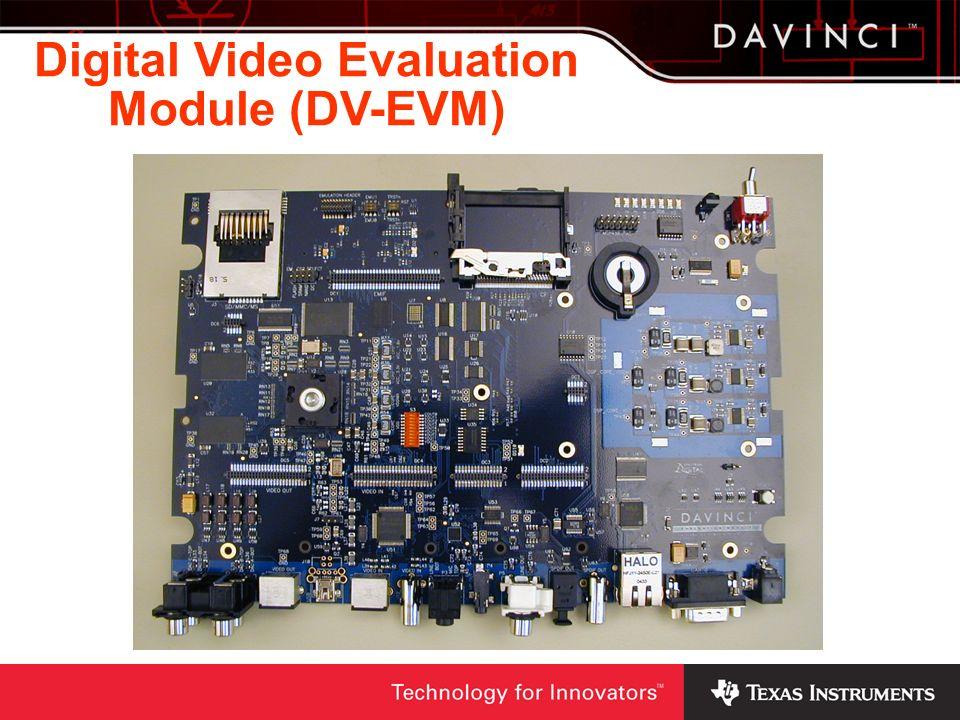 Digital Video Evaluation Module (DV-EVM)