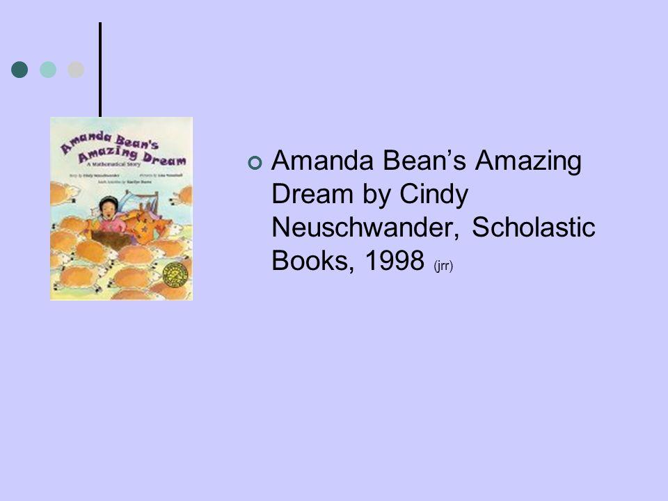 Amanda Beans Amazing Dream by Cindy Neuschwander, Scholastic Books, 1998 (jrr)