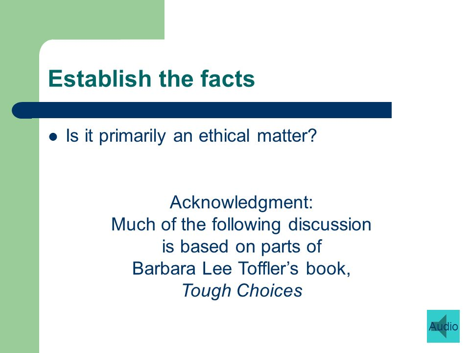 Is it primarily an ethical matter.Does it involve a personal relationship.