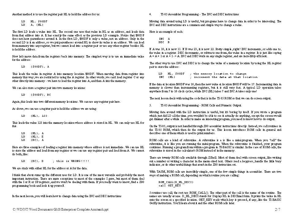 C:\WINNT\Word Documents\GMS Enterprises\Complete Asmteach.ppt 2/7