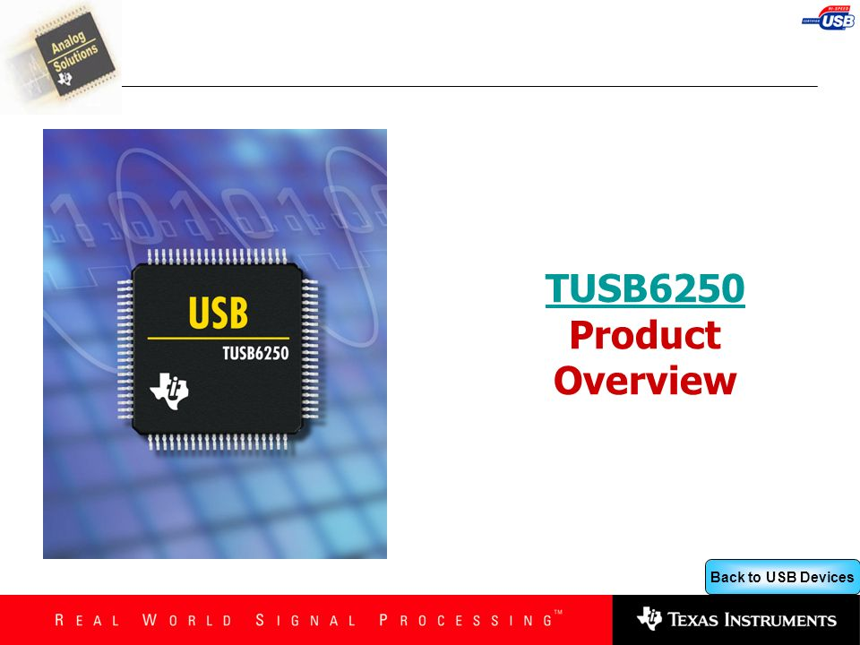 Back to USB Devices TUSB6250 TUSB6250 Product Overview