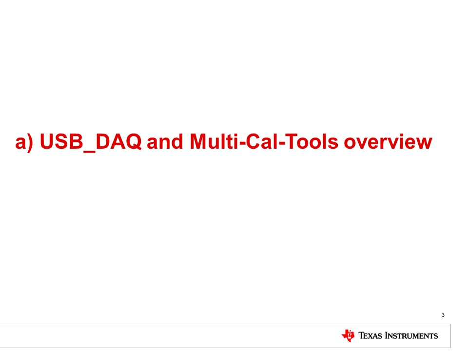 3 a) USB_DAQ and Multi-Cal-Tools overview