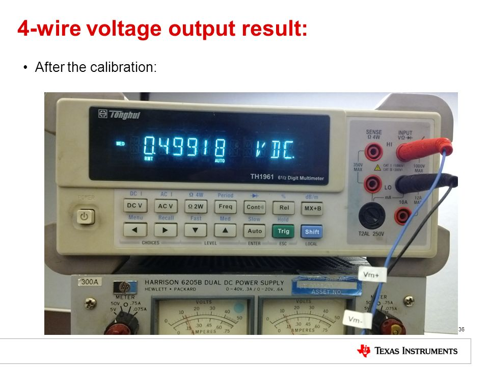 4-wire voltage output result: After the calibration: 36