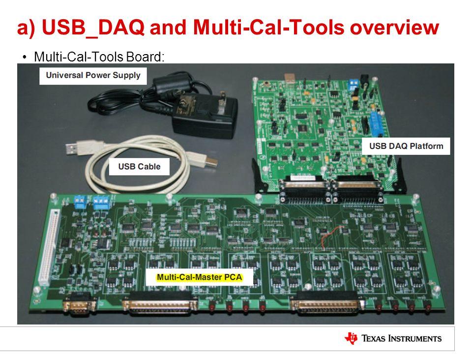 a) USB_DAQ and Multi-Cal-Tools overview Multi-Cal-Tools Board: 5