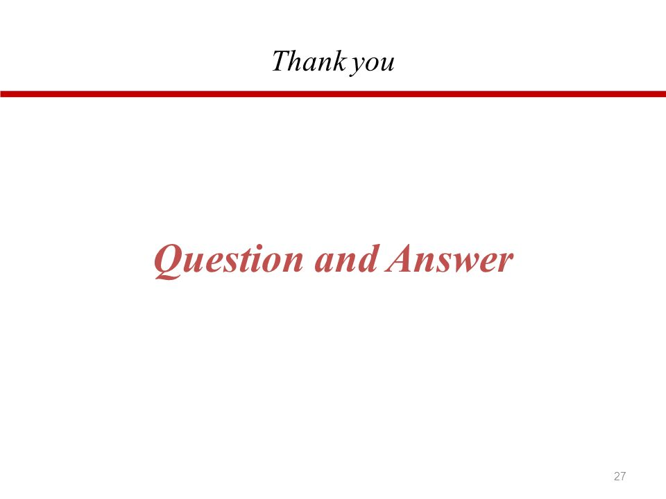 Thank you 27 Question and Answer