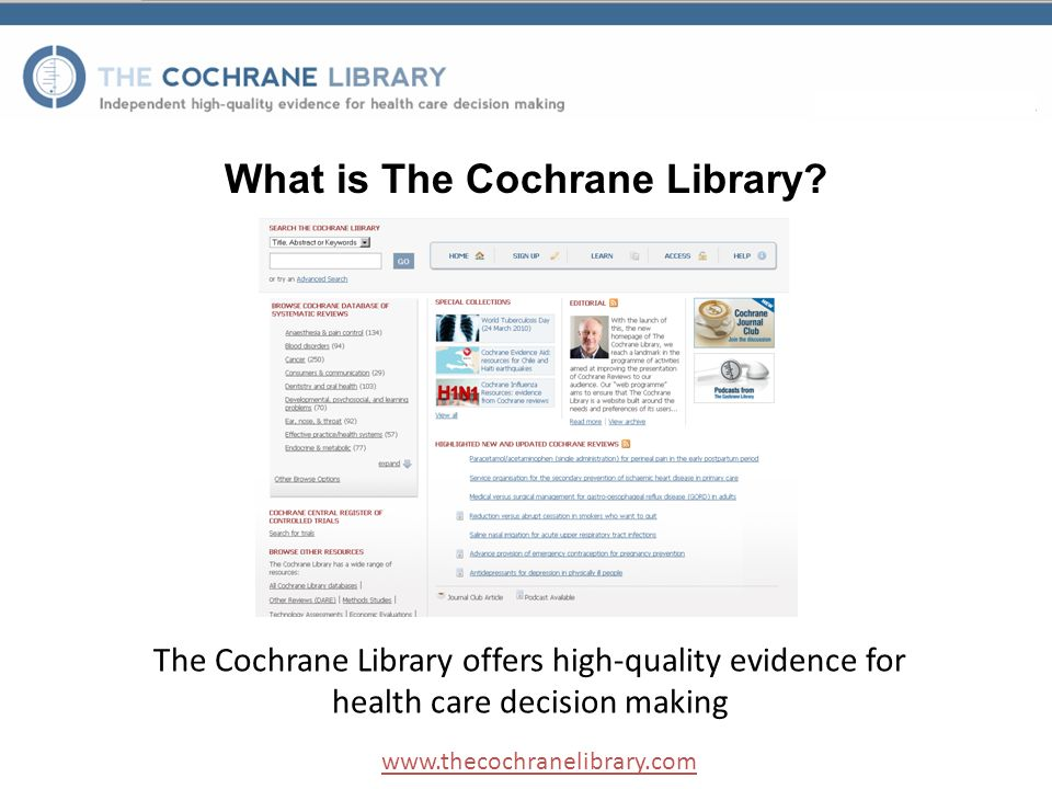 What is The Cochrane Library.