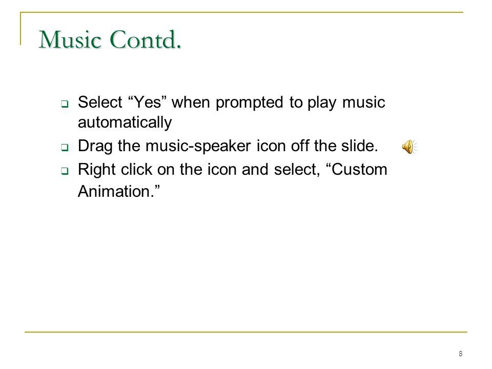 8 Music Contd.