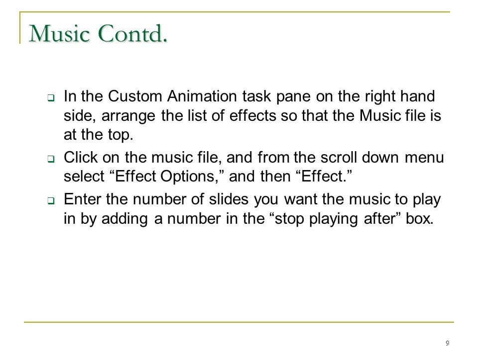9 Music Contd.