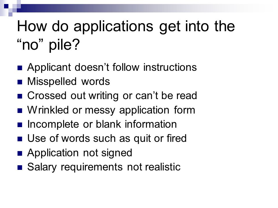 How do applications get into the no pile.
