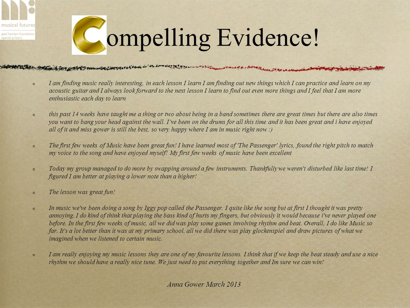 Anna Gower March 2013 Compelling Evidence.