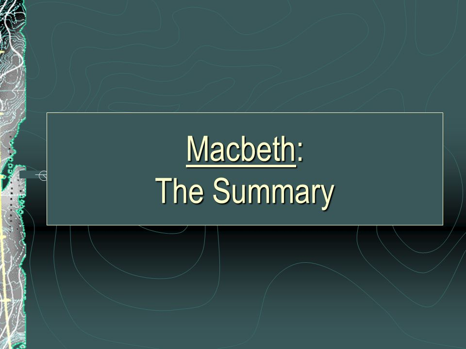 Banquo: Macbeths friend and general, suspected Macbeth of killing the King.