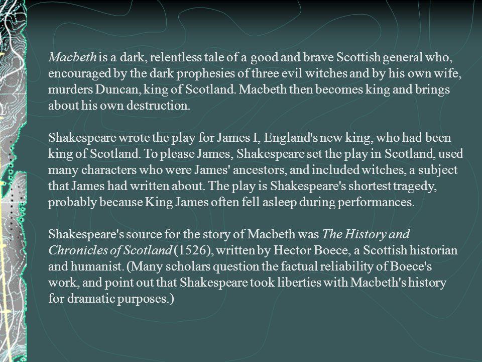 Macbeth: The HistoricalBackground Macbeth: The Historical Background