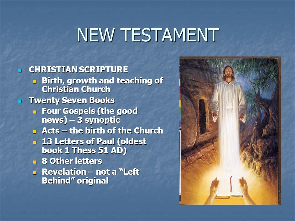 NEW TESTAMENT CHRISTIAN SCRIPTURE CHRISTIAN SCRIPTURE Birth, growth and teaching of Christian Church Birth, growth and teaching of Christian Church Tw