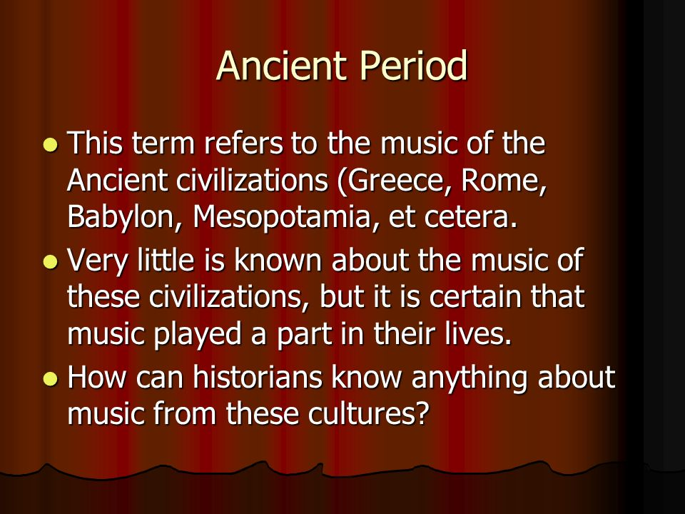 Medieval Period 800 – 1300 C.E.800 – 1300 C.E. Music was very simple.