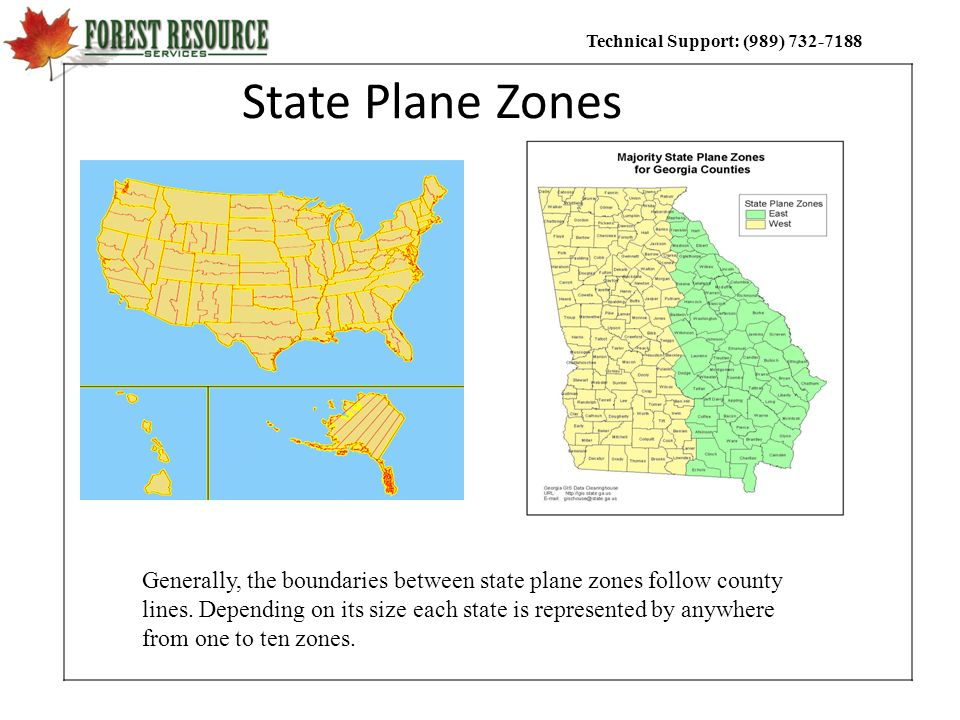 Technical Support: (989) 732-7188 State Plane Zones Generally, the boundaries between state plane zones follow county lines. Depending on its size eac